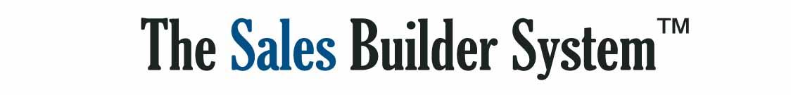 Sales Builder System™
